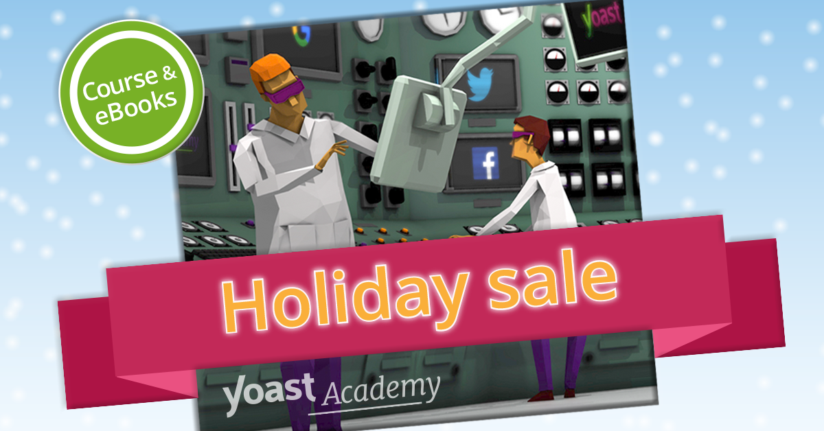 Yoast Academy - Holiday Sale