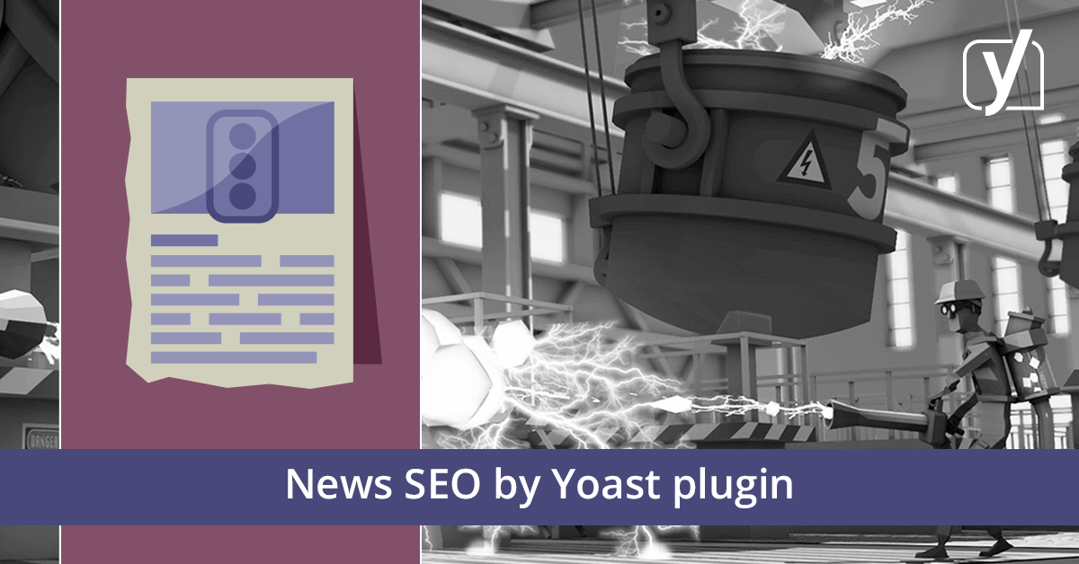 News SEO for WordPress & Google - Yoast