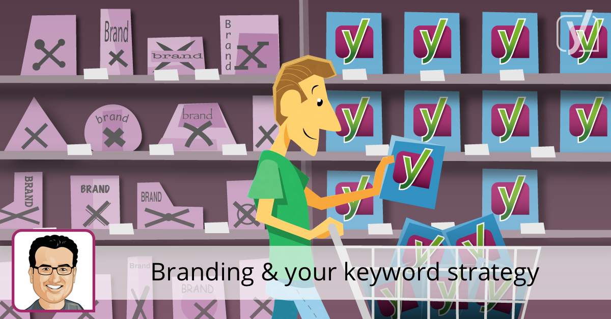 Keyword Strategy and your Brand