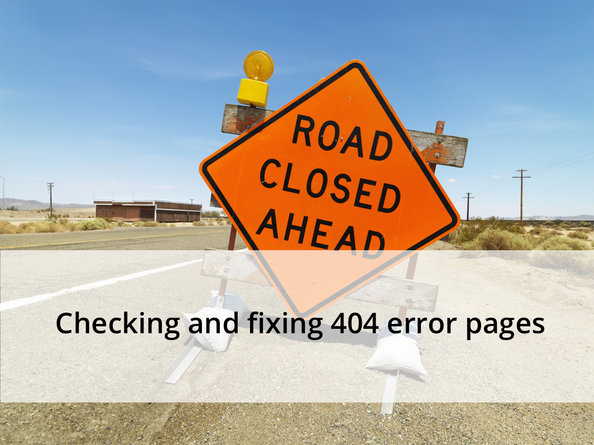checking and fixing 404 error pages