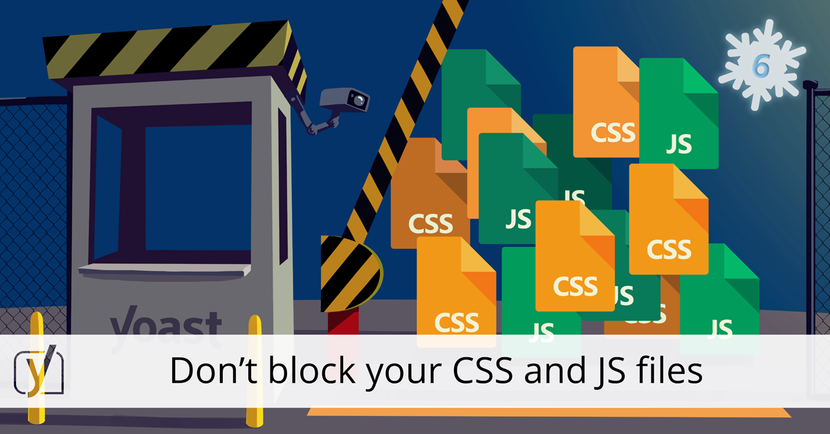 Don't block your CSS and JS files
