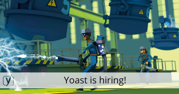 Yoast is hiring!