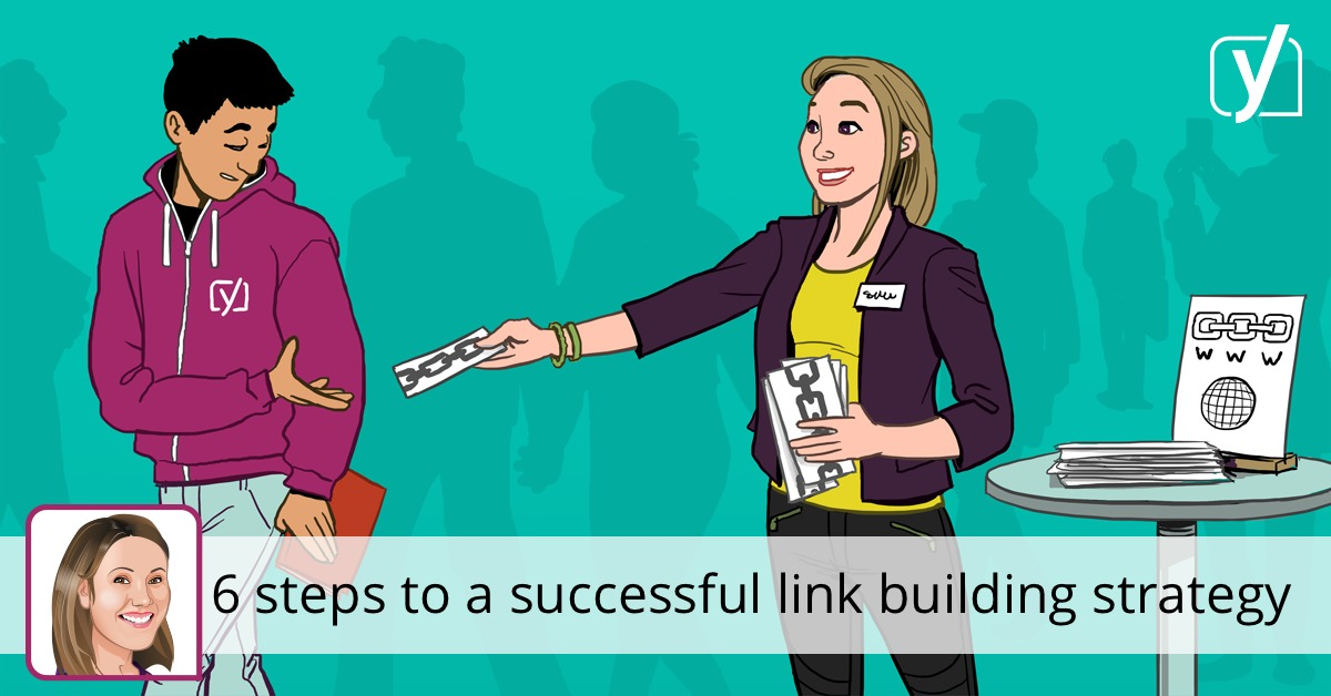 A successful link building strategy in 6 steps • Yoast
