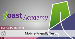 Basic seo training mobile friendly test