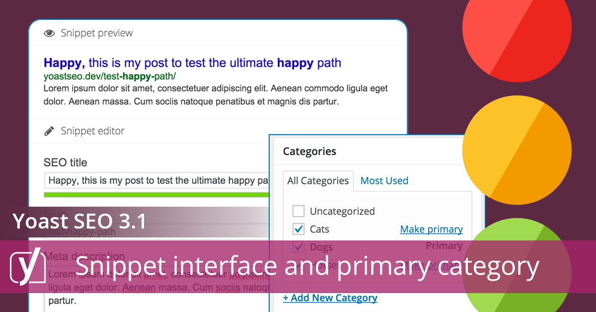 Yoast SEO 3.1: Improved snippet editor and primary category