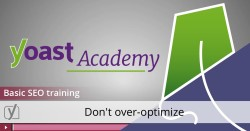 basic seo training video - don't overoptimize