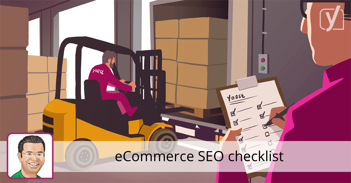 eCommerce SEO checklist: 27 tips for a better online shop • Yoast
