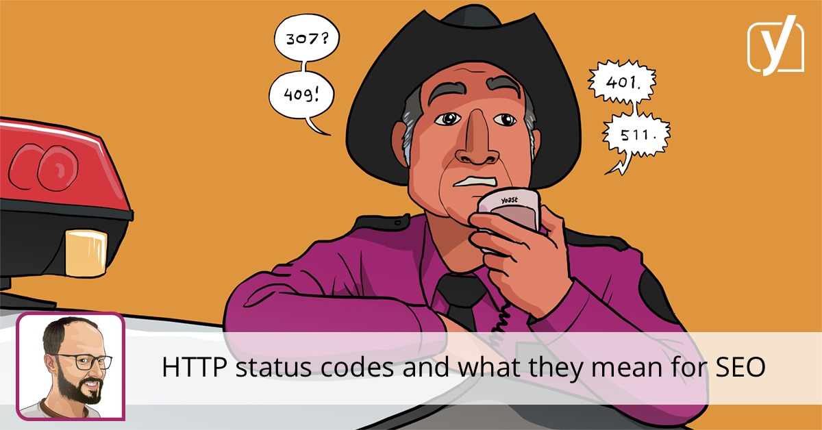 HTTP status codes and what they mean for SEO • Yoast