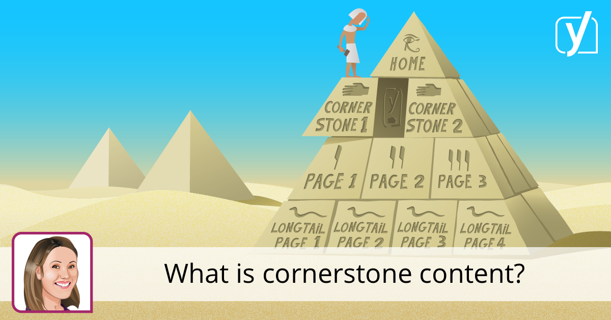 What is cornerstone content? • Yoast