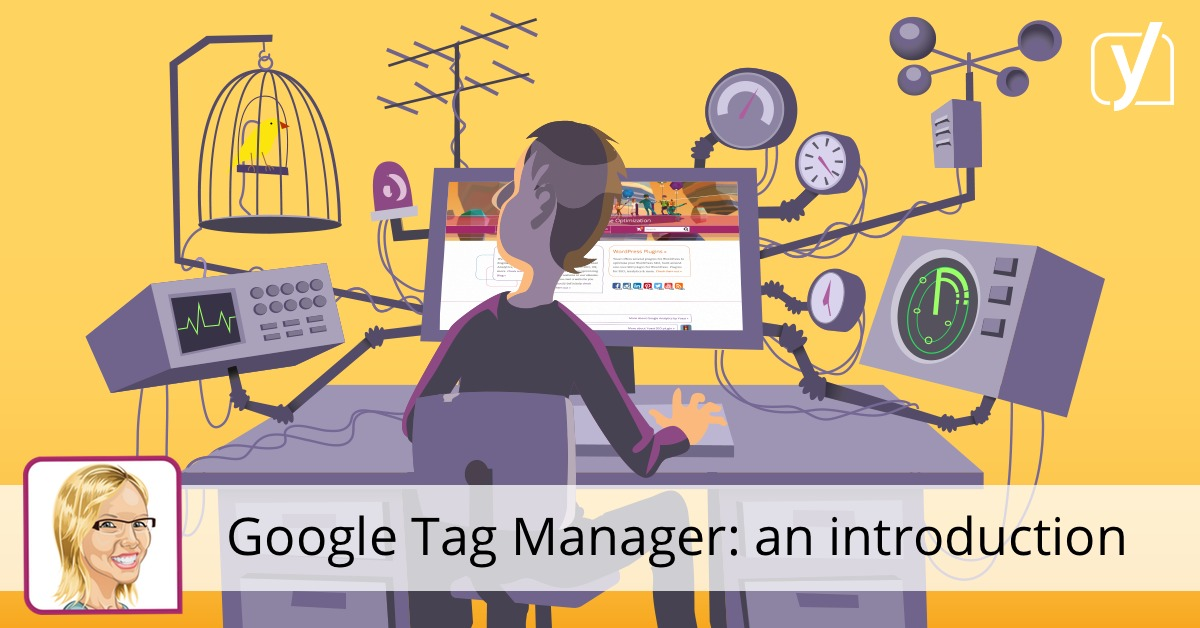 Google Tag Manager: an introduction
