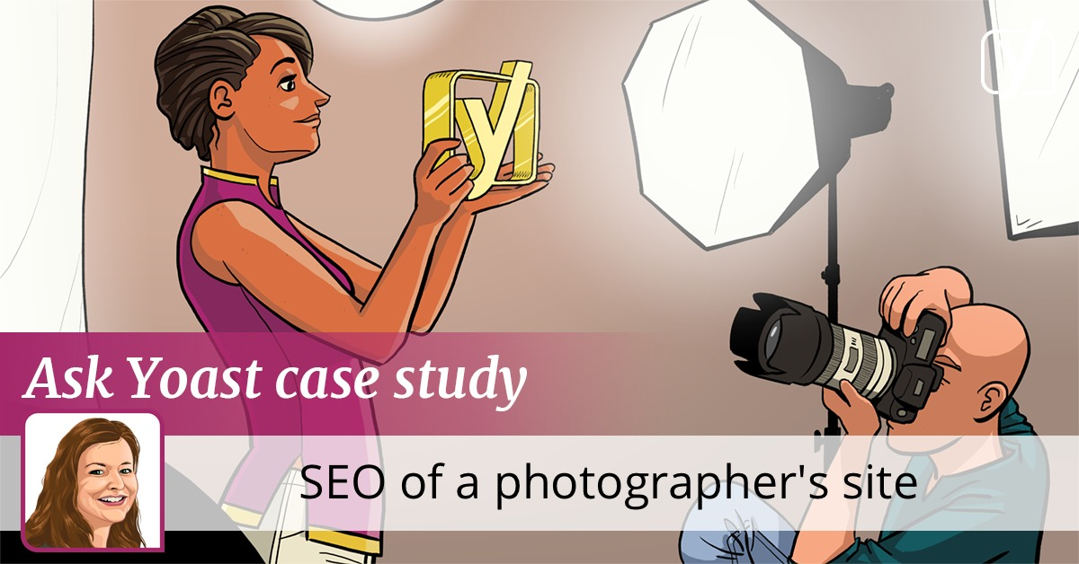 Ask Yoast case study: SEO of a photographer's site