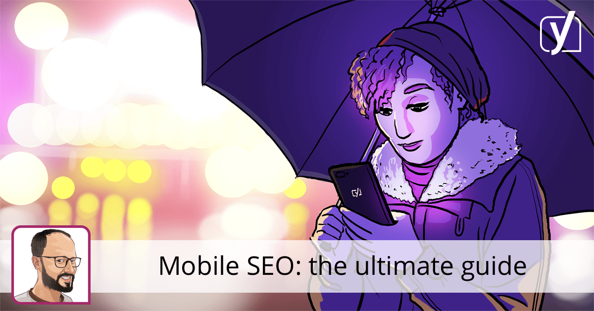 Mobile SEO: the ultimate guide • Yoast