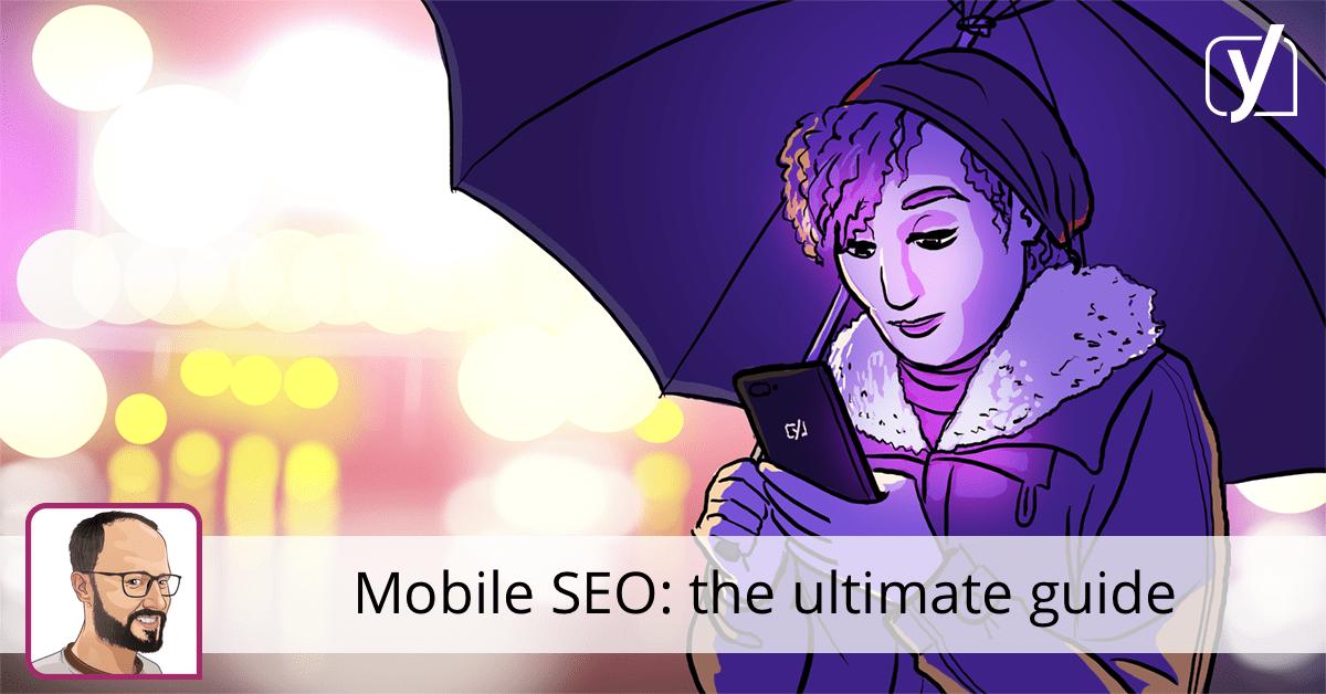 Mobile SEO: the ultimate guide • Yoast