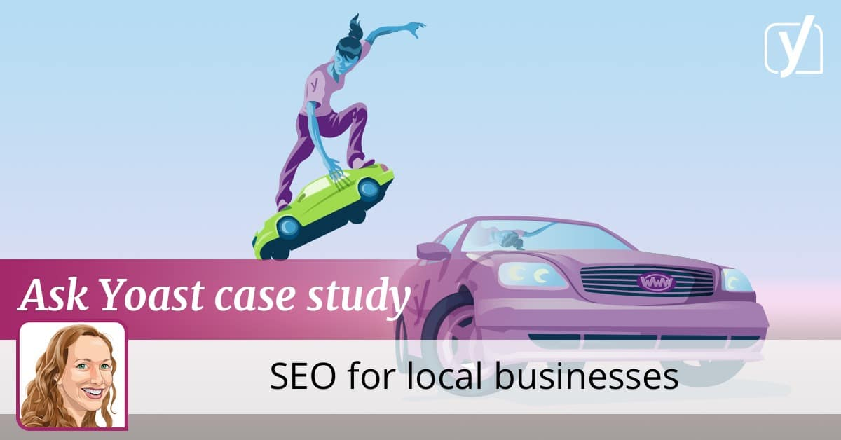 Ask Yoast case study: SEO for local businesses • Yoast