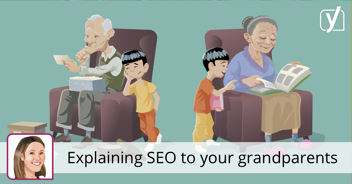 Explaining SEO to your grandparents • Yoast