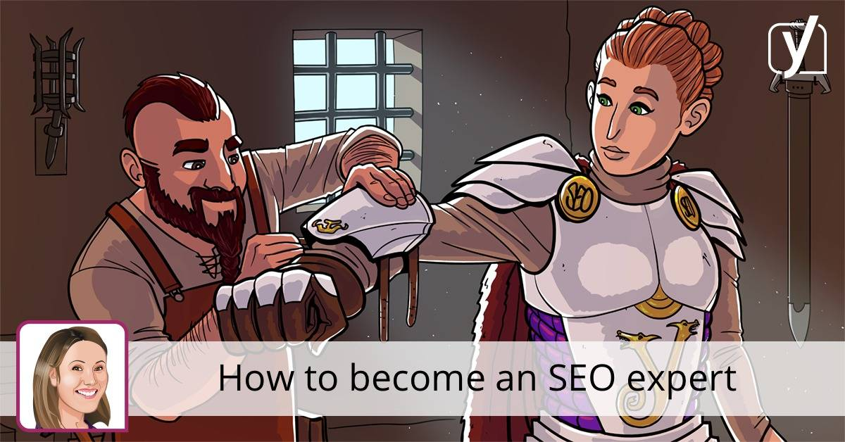 How to become an SEO expert • Yoast
